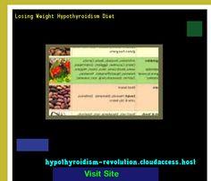 Losing Weight Hypothyroidism Diet 105414 - Hypothyroidism Revolution! Hypothyroidism Revolution.. http://hypothyroidism-revolution-h.blogspot.com?prod=5FOogZwO