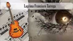 Partitura y Tablatura Lagrima Francisco Tarrega Guitarra Acústica