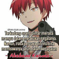 Kata kata bijak Akabane Karma. Anime: assassination classromm Uchiha Wallpaper, Anime Amino, Best Qoutes, Naruto Quotes, Assasination Classroom, Anime Qoutes, Classroom Quotes, Self Reminder, Karma