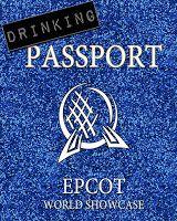 DIY EPCOT Passports: Drinking around the world, Snacking around the world, and regular ones