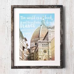 Check out our latest print available in the Patina & Paper shop! This travel inspired print is the perfect way to express your love for travel. Check out our shop via the link in our profile. #etsyart #Florence #Italy #lovetotravel #travelquotes #travelart #Duomo #theworldisabook #quote #etsy #etsyart #decor #homedecor #travel #adventure