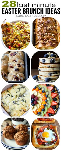 28 Incredible Last Minute Easter Brunch Ideas from some of the best food bloggers out there! From egg casseroles, to french toast, to hot cross buns, and fruit pizza. | joyfulhealthyeats.com
