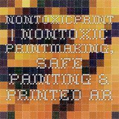 nontoxicprint | Nontoxic Printmaking, Safe Painting & Printed Art