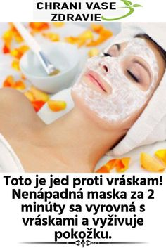 Toto je jed proti vráskam! Nenápadná maska za 2 minúty sa vyrovná s vráskami a vyživuje pokožku. Face And Body, Health And Beauty, Beauty Hacks, Health Fitness, Hair Beauty, Tips, Makeup, Women's Fashion, Sodas