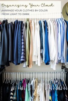 How to Organize Your Closet - 5 Steps to a Clean Closet