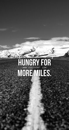 hungry_for_more_miles_-_WWW.V3APPAREL.COM_-_FREE_MOTIVATIONAL_PHONE_WALLPAPERS_b11b3bf0-7a8f-49af-8eee-50b0bdbe6817.jpg (744×1392)
