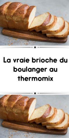 La vraie brioche du boulanger au thermomix un délice pour votre petit déjeuner ou goûter. voila la recette de La vraie brioche du boulanger au thermomix Thermomix Desserts, No Cook Desserts, Cooking Chef, Cooking Recipes, Croissant, Tupperware, Biscotti, Coco, Baked Potato