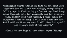 """Quote from my book """"Train to the Edge of the Moon"""""""