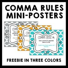 Teaching or review comma usage rules? This set of 8 mini-posters will be an eye-catching accent to your classroom walls. Each mini-poster has a comma rule with example sentence(s). Rules covered are: Items in a series, quotations, introductory information, transitions, appositives, conjunctions, adjectives before a noun, city/state and dates.