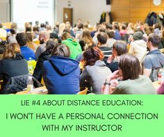 It's just wrong to think that in order to have a personal connection with your instructor, you need to be jammed into a classroom with dozens of students.