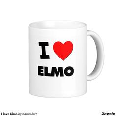 I love Elmo Classic White Coffee Mug