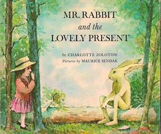 Rabbit and the Lovely Present by Charlotte Zolotow, Maurice Sendak (Illustrator). Easter books for kids. Good Books, My Books, Easter Books, Maurice Sendak, Children's Picture Books, Vintage Children's Books, Vintage Kids, Children's Literature, Children's Book Illustration