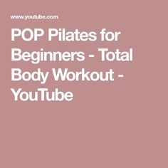 POP Pilates for Beginners – Total Body Workout – Exercises 2020 Pop Pilates, Pilates Video, Pilates For Beginners, Pilates Workout, Interval Training Workouts, Fun Workouts, Flexibility Routine, Fitness Icon, Blogilates