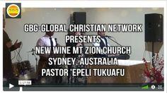 New Wine Mt Zion Church Sunday Service 18 November 2018 - Faifekau 'Epeli Tukuafu - Global Christian Network Sydney, 18th, November, Christian, Wine, News, November Born, Christians