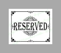 PRINTABLE Reserved  Wedding Sign  DIY by SasafrasPrintables, $3.00