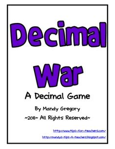 Math game to teach and reinforce the concept of decimals to the tenths. Students play the game similar to the card game War. The player that lays down the largest decimal number wins. Math Strategies, Math Resources, Math Activities, Fifth Grade Math, Third Grade, Fourth Grade, Math Test, Homeschool Math, Curriculum