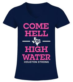 # Womens Come Hell or High Water Saying .    Streets may flood, but hope floats. Our hearts are with Houston.I Survived Hurricane ,This special edition PRAY FOR TEXAS tee shirt is recognize the effects of Hurricane Harvey in 2017. Stand with solidarity. For those most affected by Hurricane Harvey in Texas, Houston, Corpus Christi, Rockport. Please pray for Texas.      *** IMPORTANT *** These shirts are only available for a LIMITED TIME, so act fast and order yours now!TIP: SHARE it with your…