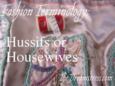 A vintage hussif, and the history of hussifs or housewives  thedreamstress.com