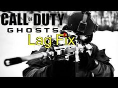 Call of Duty: Ghosts Lag Fix Multiplayer Online