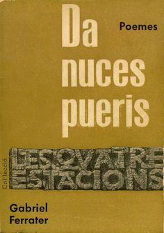"""Da nuces pueris (1960) va ser el primer llibre de poesia publicat de Gabriel Ferreter. Aquest llibre ens mostra un punt de vista d'un Ferreter que comença a establir-se a la maduresa. Aquesta obra donarà peu a """"Menja't una Cama"""" dos anys més tard i, finalment, a """"Les dones i els dies"""" on apareixen poemes d'aquest primer llibre."""