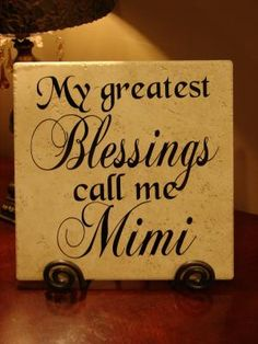My Greaatest Blessing call me Mimi tile -- Could be Grandma or Grandpa