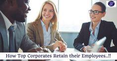 How Top Corporates Retain their Employees..!! #HR #recruitment #recruiter #retention #employee #morpheusconsulting
