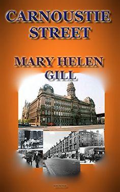 Carnoustie Street by Mary Helen Gill https://www.amazon.com/dp/B01N1M4GQ5/ref=cm_sw_r_pi_dp_x_I2OpybHK4SJYX