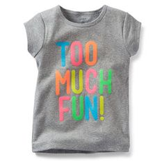 Too Much Fun Tee
