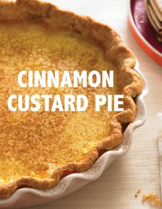 Cinnamon Custard Pie | Martha Stewart Living - Cinnamon and vanilla play nicely together in this oh-so-sophisticated custard pie. It would make a great addition to any holiday table.