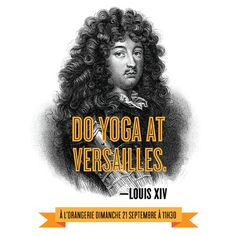 So excited that I'll be working from PARIS in September and attending this event, rocking down-dog in Versailles! Oh, the joy of self-employment. :)