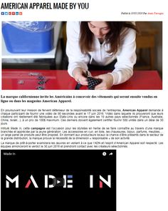"""L'ADN Magazine featured an article about American Apparel and the Made In Campaign in their story """"American Apparel Made By You"""" for May 2016"""