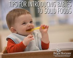 Tips for Introducing Babies to Solid Foods