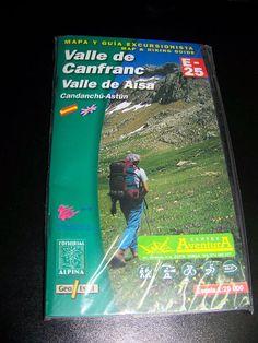 Libro MAPA Y GUIA DE EXCURSIONISTA Valle de canfranc-Valle de Aisa