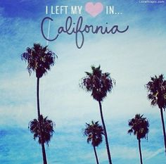 I Left My Heart In California