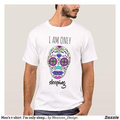 Men's t-shirt  I'm only sleeping skull
