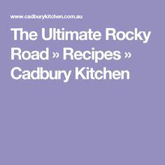 The Ultimate Rocky Road » Recipes » Cadbury Kitchen