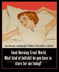 Trendy Ideas Funny Good Morning Quotes Humor Hilarious So True Retro Humor, Vintage Humor, Vintage Funny Quotes, Good Morning Funny, Good Morning Quotes, Monday Morning Humor, Haha Funny, Funny Memes, Hilarious