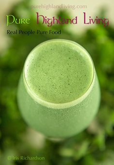 Hale Kale smoothie... IT 's whats for breakfast.  See recipe www.purehighlandliving.com