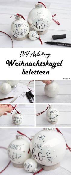 DIY Anleitung für Weihnachten: Wie du ganz einfach deine Weihnachtskugeln belettern kannst. Dank Handlettering ist dein Weihnachtsbaum bestimmt der schönste! Eine einfache aber wirkungsvolle DIY Idee.