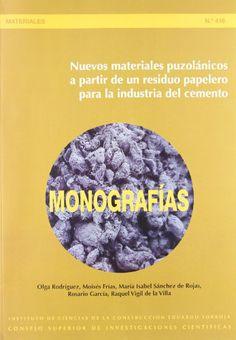 Nuevos materiales puzolánicos a partir de un residuo papelero para la industria del cemento / Olga Rodríguez ... [et al.]