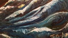 "Impressionism by Impressionist FineArtist TuckerDemps.   Original oil on canvas,  16x20. ""Rough nights "" Seascape Series"
