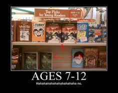 That was my problem when I went to go buy the first series it was in the kids section of the book store.