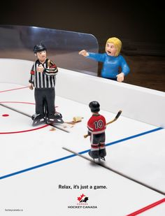 Relax, It's Just a Game  www.hockeycanada....