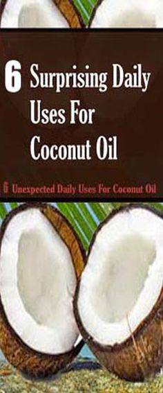 6 Unexpected Daily Uses For Coconut Oil - World Info Corner