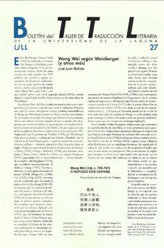 Boletín del Taller de Traducción Literaria de la Universidad de La Laguna nº 27 / coordinación de Andrés Sánchez Robayna y Jesús Díaz Armas. -- N.1(otoño 2011)-. -- La Laguna : Taller de Traducción Literaria de la Universidad de La Laguna, 2011-     (Cuatrimestral) .---