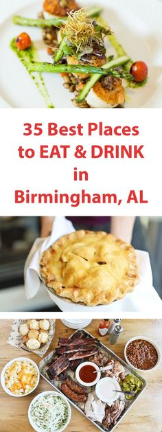 35 Best Places to Eat & Drink in Birmingham, Alabama
