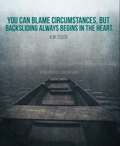 A W Tozer: backsliding begins within the heart. Biblical Quotes, Faith Quotes, Spiritual Quotes, Bible Quotes, Godly Men Quotes, Author Quotes, Quotes About God, Quotes To Live By, Aw Tozer Quotes