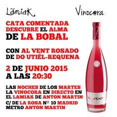 ¿Sabías que la Bobal, es una de las variedades de uva más cultivadas en España? presentamos su alma de #vino rosado en #Madrid.  Descubre esto y mucho más con Al Vent Rosado DO Utiél Requena, el martes, a las 20:30 - en Taberna Lamiak  GRATIS Una copa de vino durante la cata Las siguientes a 1€ hasta las 23:00 ese mismo día, para repasar y fijar conocimientos.    LAS NOCHES DE LOS  MARTES LA VINOCORA  EN DIRECTO EN EL LAMIAK  DE LA ROSA Nº 10  MADRID METRO ANTON MARTIN Lamiak Antón Martín