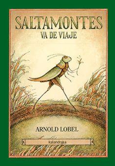 +6 Saltamontes va de viaje. Arnold Lobel