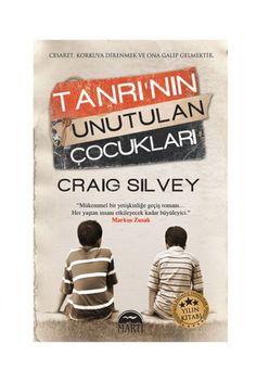 Craig Silvey - Tanrı'nın Unutulan Çocukları 9786053481157